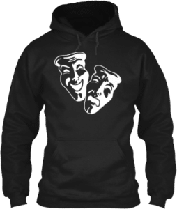 Tragedy and Comedy Acting Theatre Hoodie