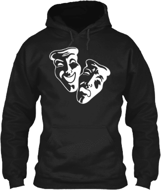 Comedy Tragedy Theatre Hoodie