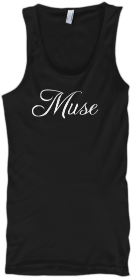 Message Tank Tops Muse Tank Top Relaxed shirt message tank top with the words Muse on the front.