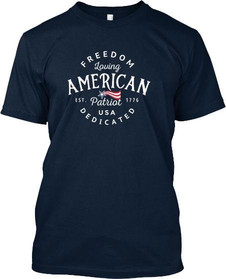 Freedom Loving American Patriot Collection USA T-shirt for Men and Women