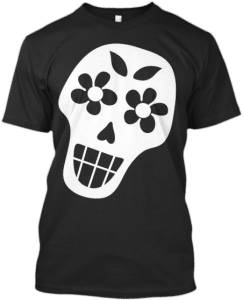 Black and White Sugar Skull T-shirt T Shirts Skulls Skull Collection Cinco de Mayo