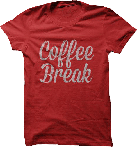 Coffee Break T shirt