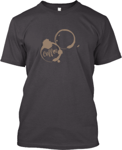 Coffee Stains T shirt
