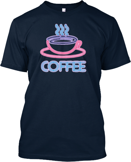 Coffee Neon Sign Tee Shirt