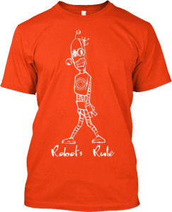 Tall Robots Rule T shirt