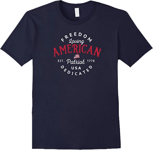 Freedom Loving American Patriot USA Dedicated T shirt