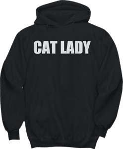 Cat Lady Hoodie for Cat Lovers