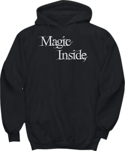 Magic Inside Fantasy Hoodie
