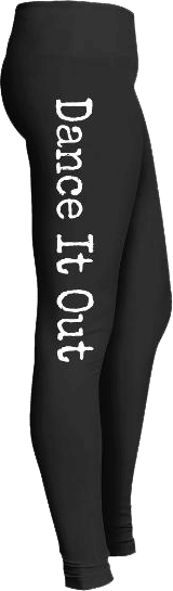Dance it out dancer leggings