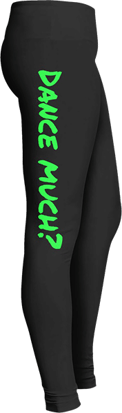 Dance much dancer leggings