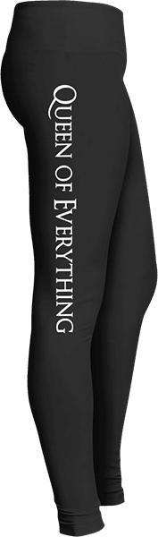 Queen of everything leggings
