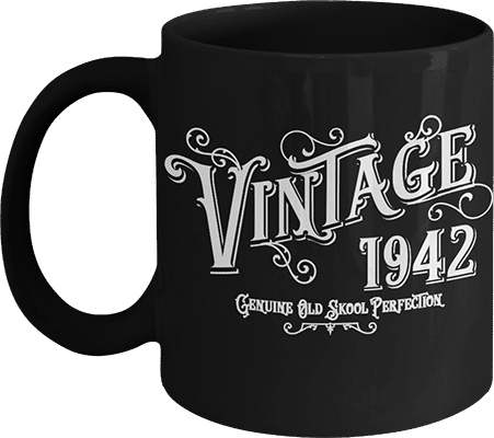Gifts for someone born in 1942 Coffee Mug