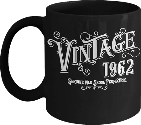Born 1962 Birth Year Vintage Coffee Mug