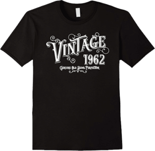 Born 1962 Vintage Genuine Old Skool Perfection Tee Shirt