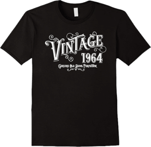 Born 1964 Vintage Genuine Old Skool Perfection Tee Shirt