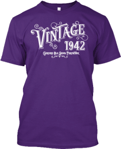 Gifts for someone born 1942 T shirt