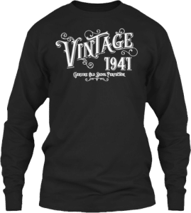 GreatGifts for someone born in 1941 Sweatshirt