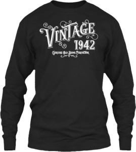 Gifts for someone born in 1942 Sweatshirt Crewneck