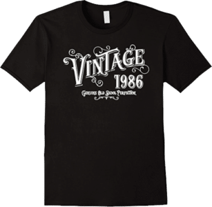 Vintage 1986 Genuine Old Skool Perfection T shirt in Black - Comes in a variety of colors, styles and sizes.