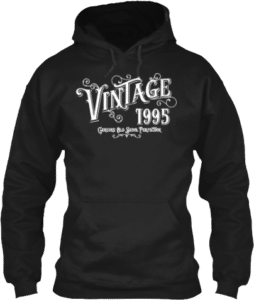 1995 Vintage Genuine Old Skool Perfection Hoodie
