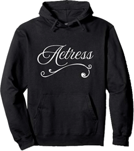 Actress Theater Drama Hoodie