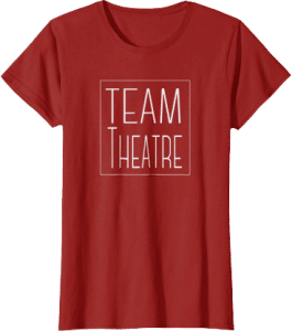 Team Theatre tee shirt