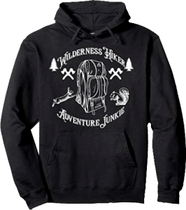 Backpacking Wilderness Hiker Adventure Junkie Hoodie