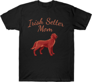 Irish Setter Dog Mom Tee