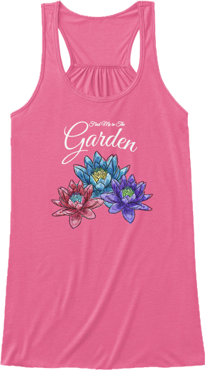 Find me in the Garden Gardening Tank Top for Mother's Day or Wife's Grandmother's Birthday