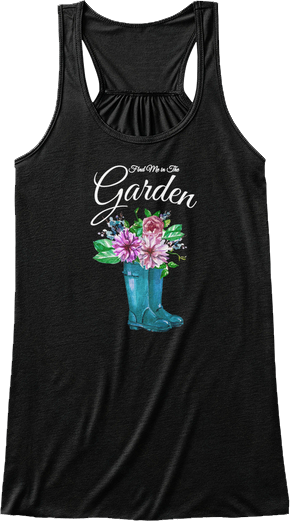 Find me in the garden rain boots and flowers tank top