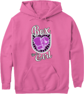 Box Like a Girl Boxing Gloves Hoodie Female Boxers