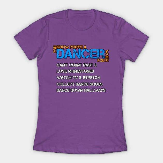 you know you're a dancer when dance shirt