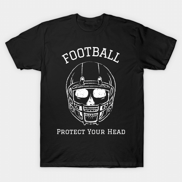 skull protect your head football shirt